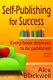 Self Publishing for Success; Every book deserves to be published